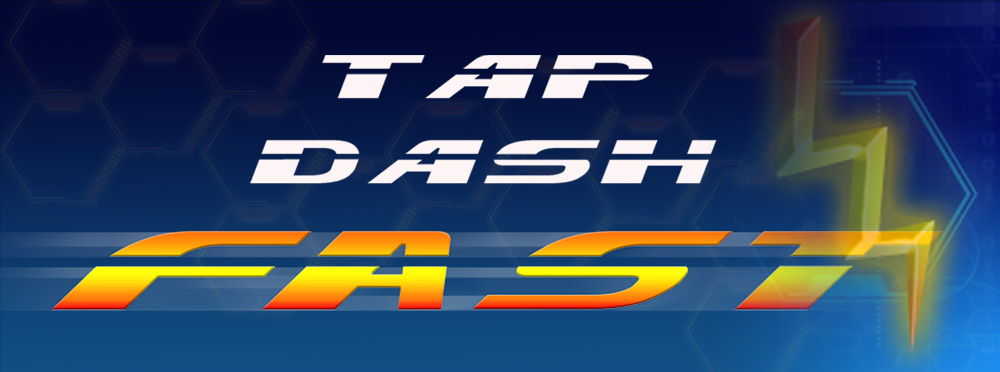 Tap Dash Fast Mobile App Game by Hero Rocket Games